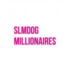 SLMDog Millionaires