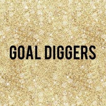 Goal Diggers
