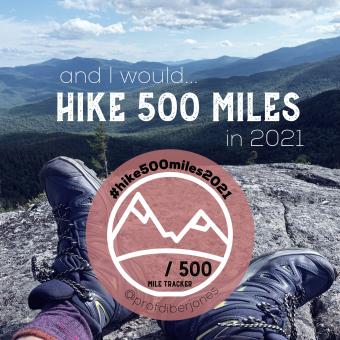 Hike 500 miles 2021