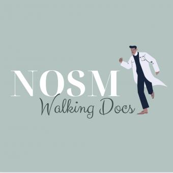 NOSM Walking Docs